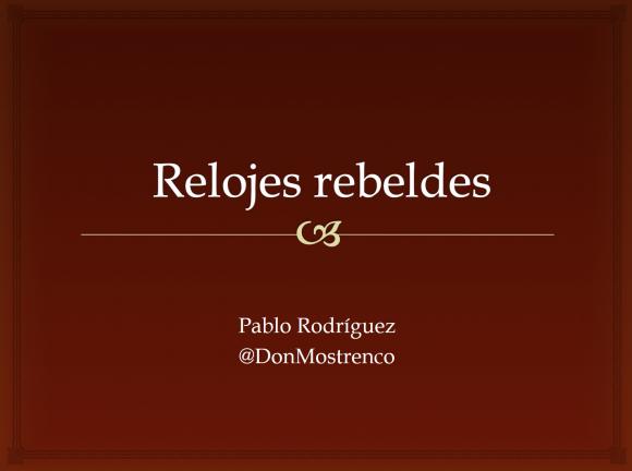 Relojes rebeldes